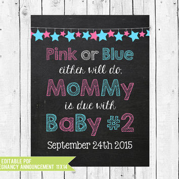 Pregnancy Announcement Chalkboard Printable  // Mommy's due with baby number 2 // 14x11 // PDF you edit with ADOBE READER
