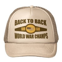 Back to Back World War Champs Championship Belt Trucker Hat from Zazzle.com