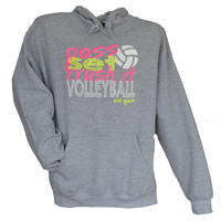 Pass, Set, Crush It Volleyball Hoodie