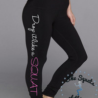 Drop it like a Squat. Workout leggings. Fitness Capri. Gym Pant. Cross Training Capri. Gym Legging. Yoga Leggings. Compression Pants.