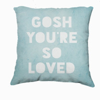 Retro Inspired Home Decor,  Gosh, Loved  Typography Throw Pillow, Expressions for The Home
