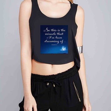 Cinderella quotes for Crop Tank Girls S, M, L, XL, XXL *07*