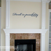 Dwell in possibility Vinyl Wall Art FREE Shipping by showcase66