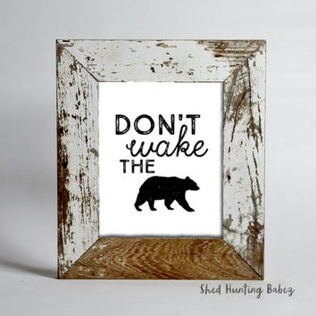 Don't Wake The Bear | Printable Art  | Woodland Nursery Prints