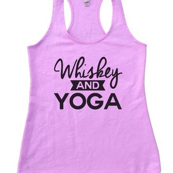 Whiskey And Yoga Womens Workout Tank Top