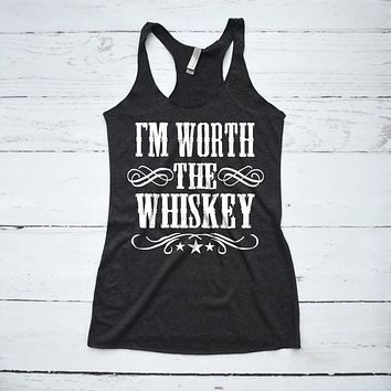 I'm Worth the Whiskey Country Tank Top