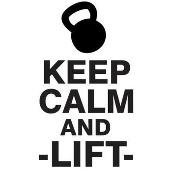 Keep Calm and Lift Decal C2090