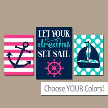 Girl NAUTICAL Nursery Art,Girl Nautical Wall Art,CANVAS or Print,Pink Navy Turquoise Anchor Sailboat,Let Your Dreams Set Sail,Set of 3 Decor