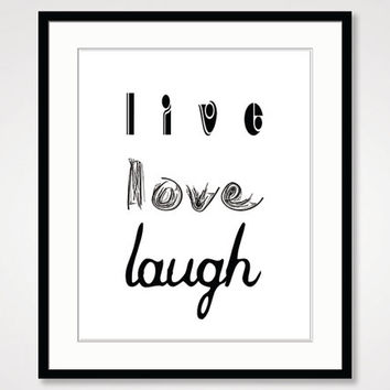 motivational wall decor art live laugh love inspirational quote black and white art print, positive energy quote handwritten minimal poster