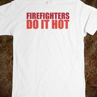 Funny 'Firefighters Do It Hot' T-Shirt