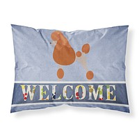 Royal Poodle Welcome Fabric Standard Pillowcase BB8311PILLOWCASE