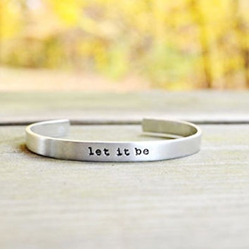 Let It Be Bracelet