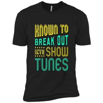 FUNNY BREAKOUT SHOWTUNES T-SHIRT Theater Lovers Broadway