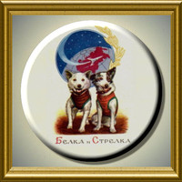 "BELKA and STRELKA Russian Space Dogs Astronauts 2.25"" large Round Fridge Magnet"