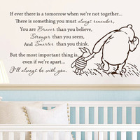 Classic Winnie the Pooh If ever there is a tomorrow baby quote vinyl wall decal