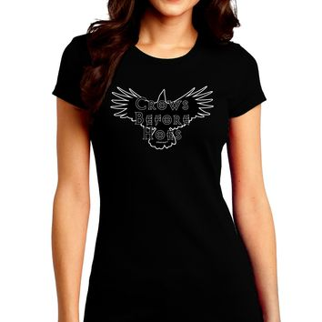 Crows Before Hoes Design Juniors Crew Dark T-Shirt by TooLoud