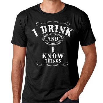 Crazy Bros Tees Drink and I Know Things - Funny Drinking Premium Men's T-Shirt