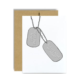 Dog tag military greeting card always near my heart never far apart soldier army marine navy sailor air force pilot kraft