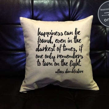 Harry Potter Pillow cover Dumbledore Quote Pillow Cover, Happiness Can Be Found cotton canvas pillow cover