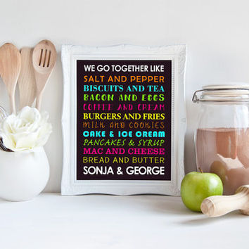 "We Go Together Like - Custom Wedding Gift, Personalized Printable Wall Art, 8x10"", Newlywed Present, Love Sign, Kitchen Decor, Bridal Shower"