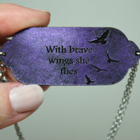 Mantra bracelet With brave wings she flies bracelet purple leather