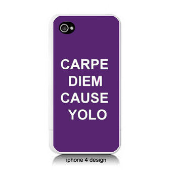 Carpe Diem Cause YOLO Iphone 4 case, Iphone cover, 4s