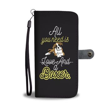 All You Need Is Love And A Boxer Wallet Phone Case