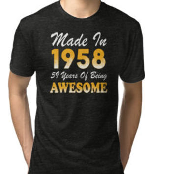 'Made In 1958 59 Years Of Being Awesome' T-Shirt by besttees79