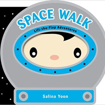 Space Walk (Lift-the-Flap Adventures) Board book – March 6, 2012