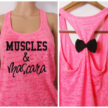 MORE COLORS,Bow Burnout Tank, Burnout Tank, Muscles and Mascara, Fitness Tank Top, Fitness Motivation, Racerback Tank