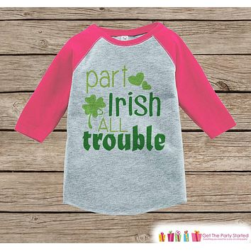 Girl St Patricks Day Outfit - Pink Raglan Shirt - Novelty Part Irish Onepiece - St Patricks Shirt for Baby Girl - Funny Humorous Raglan Tee