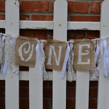 High Chair fabric banner with ONE painted white 1st birthday banner photo prop Shabby Chic Birthday Rustic Birthday