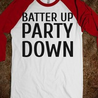 Batter up Party Down