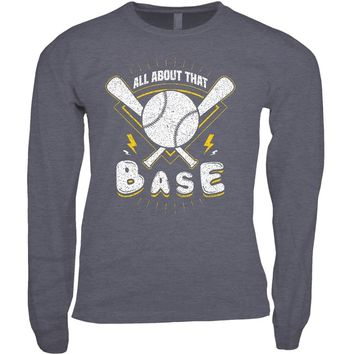 All About That Base Long Sleeve