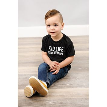 Kid Life is the Best Life Kids Tee