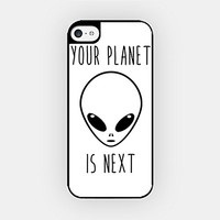 for iPhone 5C - High Quality TPU Plastic Case - Your Planet Is Next - Alien - Hipster - White