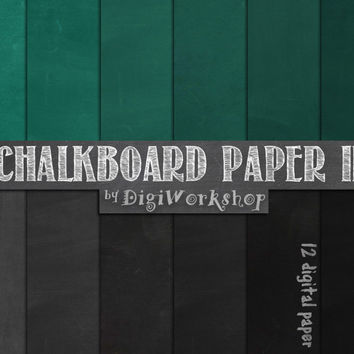 "Digital Papers ""CHALKBOARD PAPER II"" Grey, Green & Black Chalk Board Backgrounds - Back to School, Teacher ClipArt, Prints, Invitations"