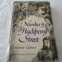 Christine Govan Number 5 Hackberry Street Illustrated By Peggy Bacon