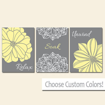 BATHROOM DECOR Wall Art Canvas or Print Flower Home Bathroom Pictures Yellow Gray Relax Soak Unwind Quote Words Flower Artwork Set of 3