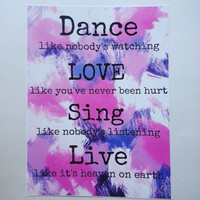 Dance like nobody's watching inspirational quote 8.5 x 11 inch art print for baby nursery, dorm room, or home decor