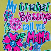 Southern Chics Funny Greatest Blessing Mama Momma Girlie Bright T Shirt