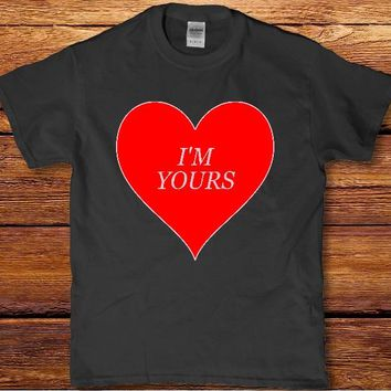 I'm yours be my Valentine's day awesome Women's girlfriend wife t-shirt