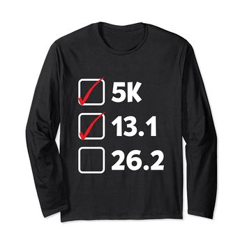 Pre Marathon Checklist Funny Running Long Sleeve T-Shirt