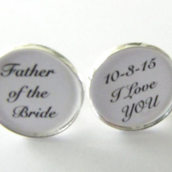 Father-of-the-Bride-CufflinksI love you-wedding date-mens-jewelry,wedding cufflinks,father wedding gift