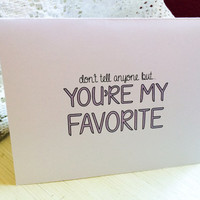 You're My Favorite; Best Friend Card; Typography Card