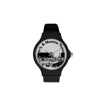 """Be Someone"" Watch Unisex Round Plastic Watch"