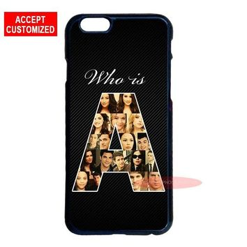 Who Is Pretty Little Liars Cover Case for iPhone 5 5S SE 6 6S 7 8 Plus X XS Max XR Samsung Galaxy S6 S7 S8 S9 Edge Plus Note 8 9