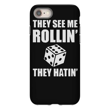 they see me rollin they hatin iPhone 8
