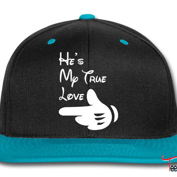 he's my true love Snapback