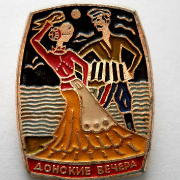 Dancer Cossacks Badge, Pin Art Don evenings, Vintage USSR Rare Soviet metal collectible Pins
